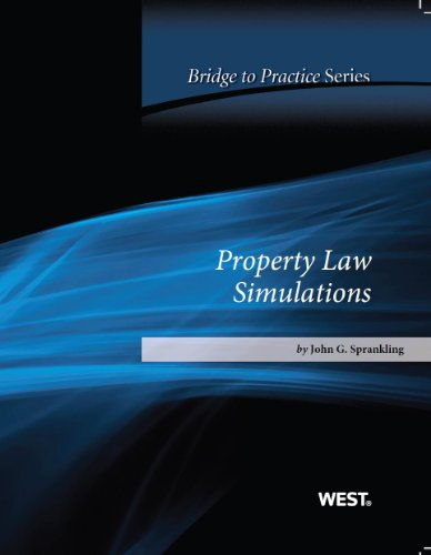 Property Law Simulations: Bridge to Practice  2013 edition cover
