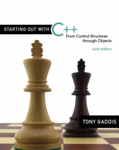 Starting Out with C++ From Control Structures Through Objects 6th 2009 edition cover