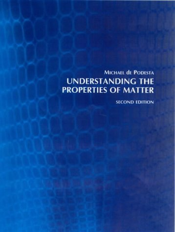 Understanding the Properties of Matter  2nd 2002 (Revised) 9780415257886 Front Cover