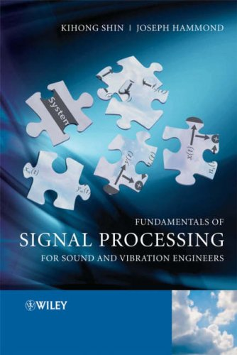 Fundamentals of Signal Processing for Sound and Vibration Engineers   2008 edition cover