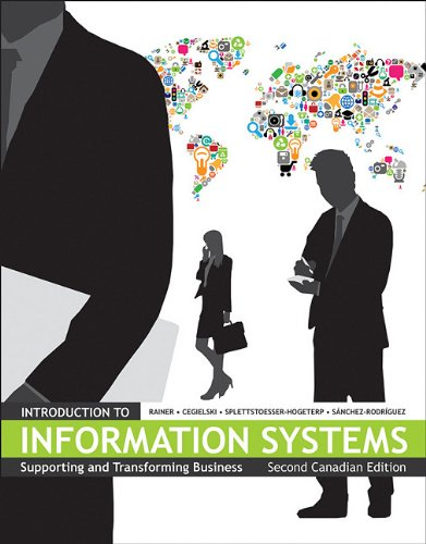 Introduction to Information Systems Supporting and Transforming Business 2nd 2011 9780470678886 Front Cover