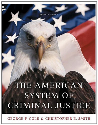 Cengage Advantage Books: the American System of Criminal Justice  12th 2010 9780495600886 Front Cover