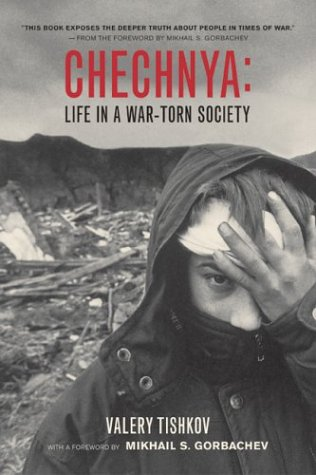 Chechnya Life in a War-Torn Society  2004 edition cover