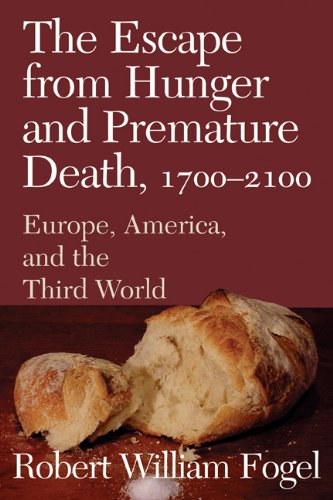 Escape from Hunger and Premature Death, 1700-2100 Europe, America, and the Third World  2003 edition cover