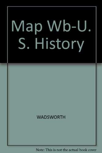 Map Workbook-U. S. History   2005 9780534606886 Front Cover
