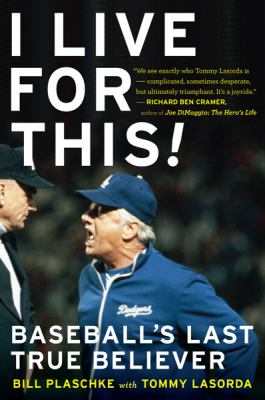 I Live for This Baseball's Last True Believer  2009 9780547237886 Front Cover