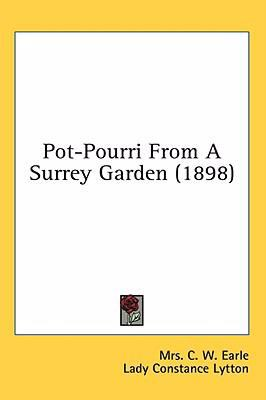 Pot-Pourri from a Surrey Garden  N/A 9780548991886 Front Cover