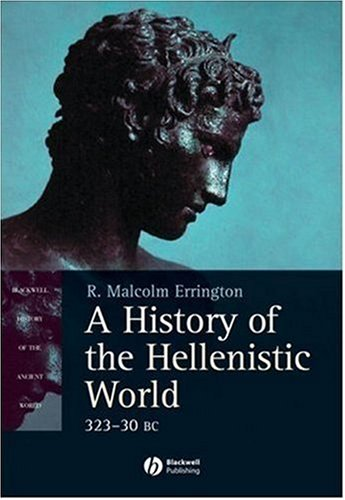 History of the Hellenistic World, 323-30 BC   2008 edition cover