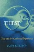 Thirst God and the Alcoholic Experience  2003 edition cover