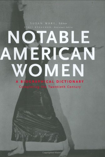 Notable American Women A Biographical Dictionary - Completing the Twentieth Century  2005 edition cover