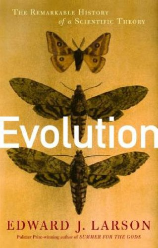 Evolution The Remarkable History of a Scientific Theory  2004 edition cover