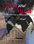 Clarity and Vision An Introduction to Philosophy  2007 (Revised) 9780757500886 Front Cover