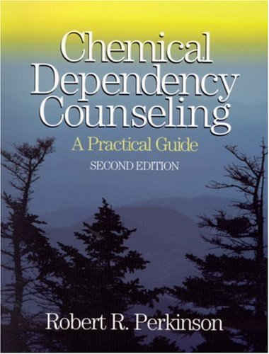 Chemical Dependency Counseling A Practical Guide 2nd 2002 (Revised) edition cover