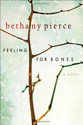 Feeling for Bones   2007 edition cover