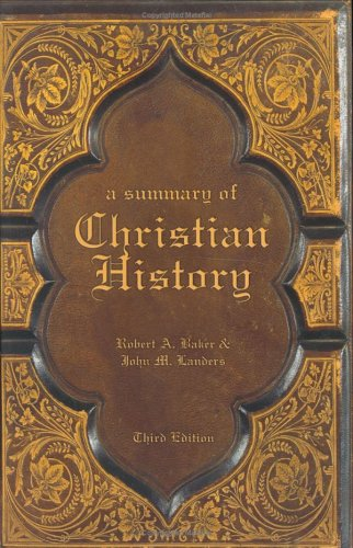 Summary of Christian History  3rd 2005 edition cover