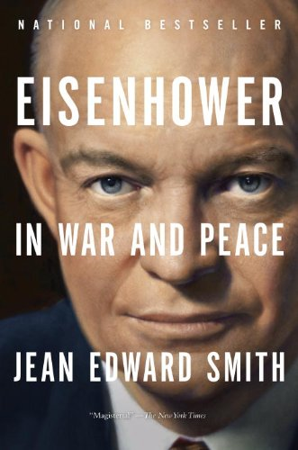 Eisenhower in War and Peace   2013 edition cover