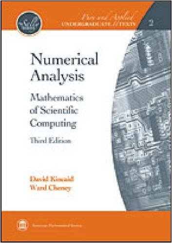 Numerical Analysis Mathematics of Scientific Computing 3rd 2009 (Revised) edition cover