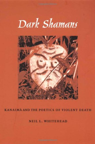 Dark Shamans Kanaim� and the Poetics of Violent Death  2002 edition cover