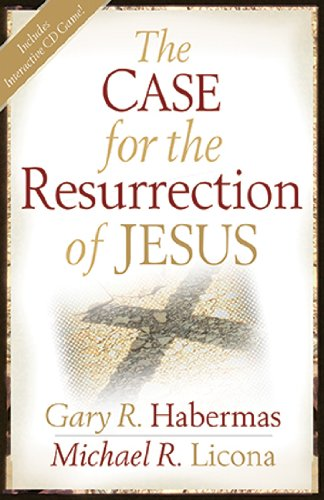 Case for the Resurrection of Jesus   2004 edition cover