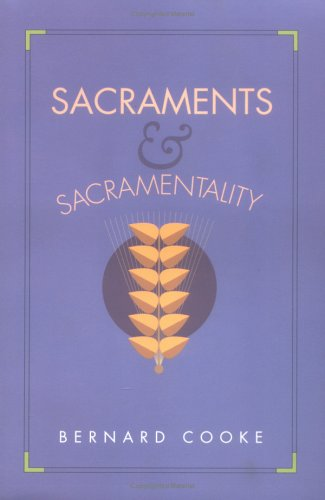 Sacraments and Sacramentality 2nd 1994 (Revised) edition cover