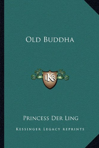 Old Buddh N/A 9781163173886 Front Cover