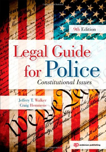 Legal Guide for Police Constitutional Issues 9th 2010 (Revised) edition cover