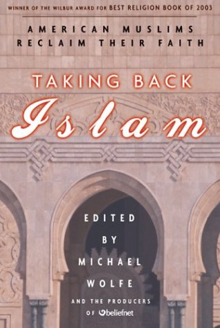 Taking Back Islam American Muslims Reclaim Their Faith Revised edition cover