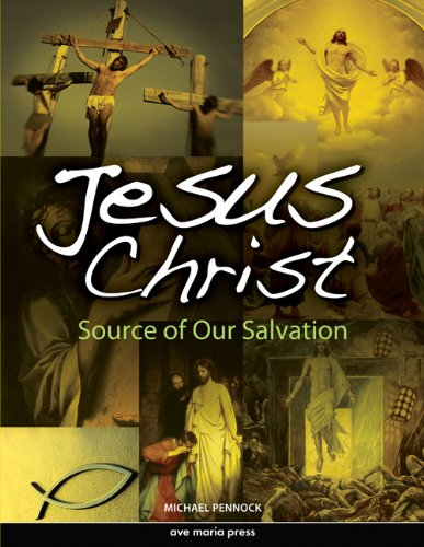 Jesus Christ Framework Course III: Source of Our Salvation  2011 (Student Manual, Study Guide, etc.) edition cover