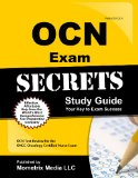 OCN Exam Secrets Study Guide OCN Test Review for the ONCC Oncology Certified Nurse Exam  2015 (Guide (Pupil's)) edition cover