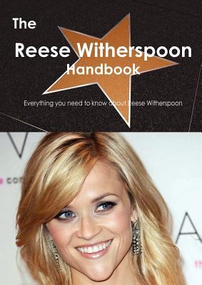 The Reese Witherspoon Handbook: Everything You Need to Know About Reese Witherspoon  2012 edition cover