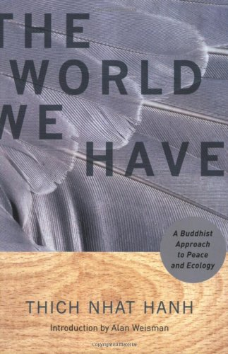 World We Have A Buddhist Approach to Peace and Ecology  2008 edition cover