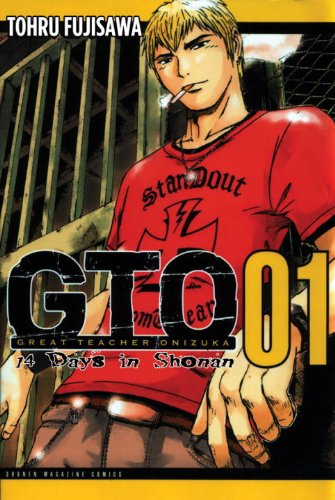 GTO: 14 Days in Shonan, Volume 1   2012 9781932234886 Front Cover