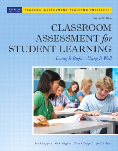 Classroom Assessment for Student Learning Doing It Right - Using It Well 2nd 2012 (Revised) 9780132685887 Front Cover