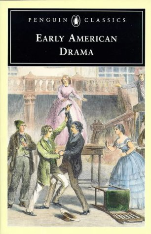 Early American Drama   1997 edition cover