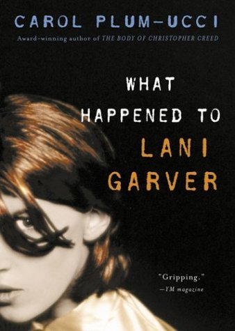 What Happened to Lani Garver   2002 (Reprint) edition cover