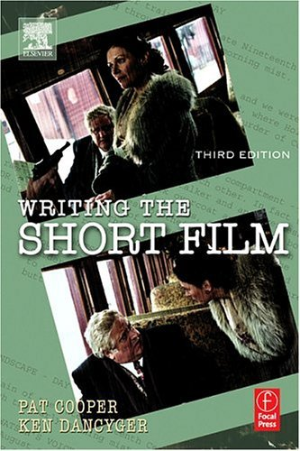 Writing the Short Film  3rd 2005 (Revised) edition cover
