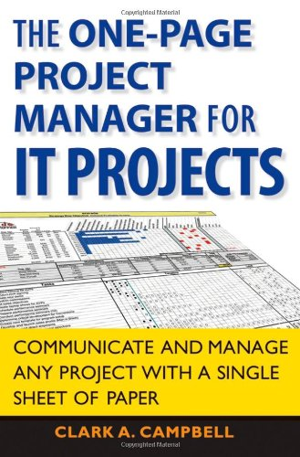 One-Page Project Manager for IT Projects Communicate and Manage Any Project with a Single Sheet of Paper  2008 edition cover