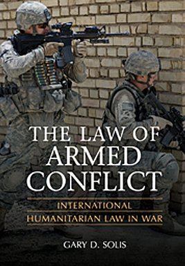 Law of Armed Conflict International Humanitarian Law in War  2010 edition cover