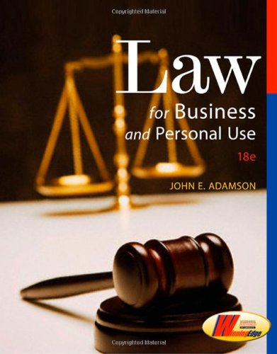 Law for Business and Personal Use  18th 2008 (Revised) 9780538445887 Front Cover
