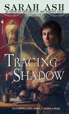 Tracing the Shadow  N/A 9780553589887 Front Cover
