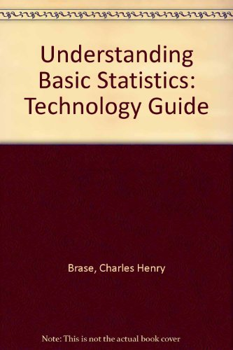 Understanding Basic Statistics : Technology Guide 2nd 2001 (Brief Edition) 9780618060887 Front Cover