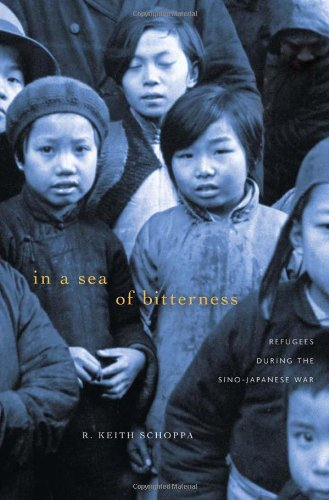 In a Sea of Bitterness Refugees During the Sino-Japanese War  2011 9780674059887 Front Cover