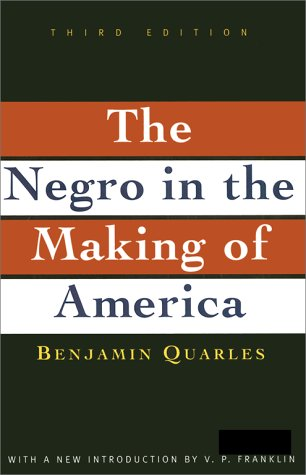 Negro in the Making of America  3rd 1996 (Revised) edition cover