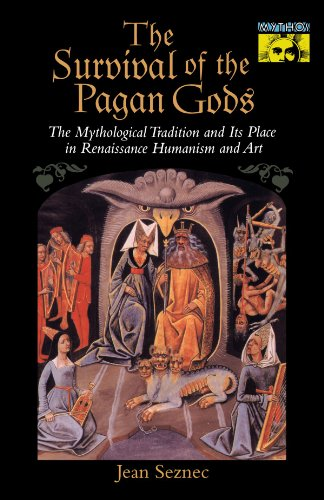 Survival of the Pagan Gods The Mythological Tradition and Its Place in Renaissance Humanism and Art  1953 edition cover
