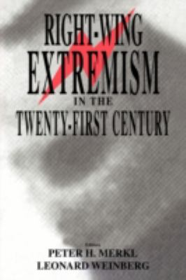 Right-Wing Extremism in the Twenty-First Century  2nd 2003 edition cover