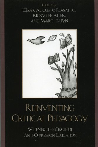 Reinventing Critical Pedagogy Widening the Circle of Anti-Oppression Education  2006 9780742538887 Front Cover