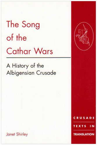 Song of the Cathar Wars A History of the Albigensian Crusade  2000 edition cover