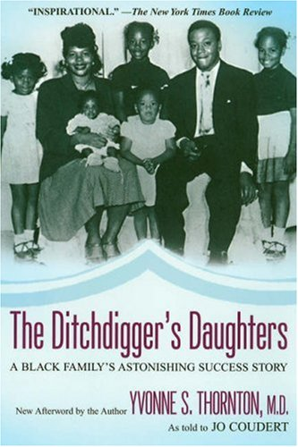 Ditchdigger's Daughters A Black Family's Astonishing Success Story  2008 edition cover