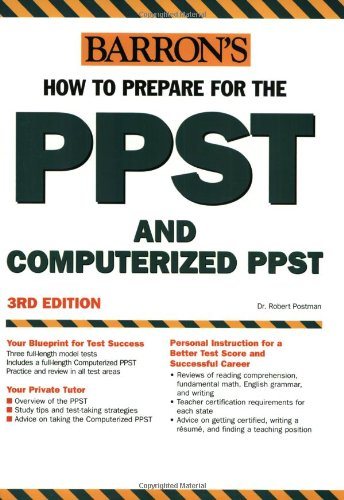 How to Prepare for the PPST and Computerized PPST Pre-Professional Skills Test and Computerized Pre-Professional Skills Test 3rd 2005 9780764123887 Front Cover