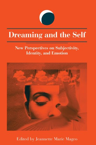 Dreaming and the Self New Perspectives on Subjectivity, Identity, and Emotion  2003 edition cover